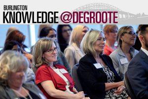 Knowledge at DeGroote (Burlington)