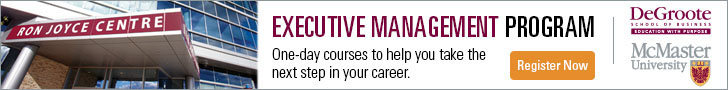 Register now for DeGroote Executive Education programs by clicking here