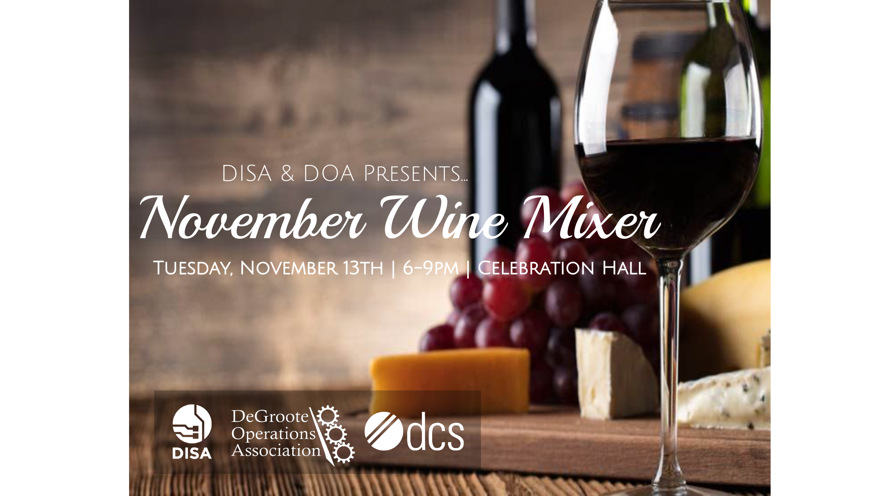 DOA and DISA November Wine Mixer   DeGroote School of Business