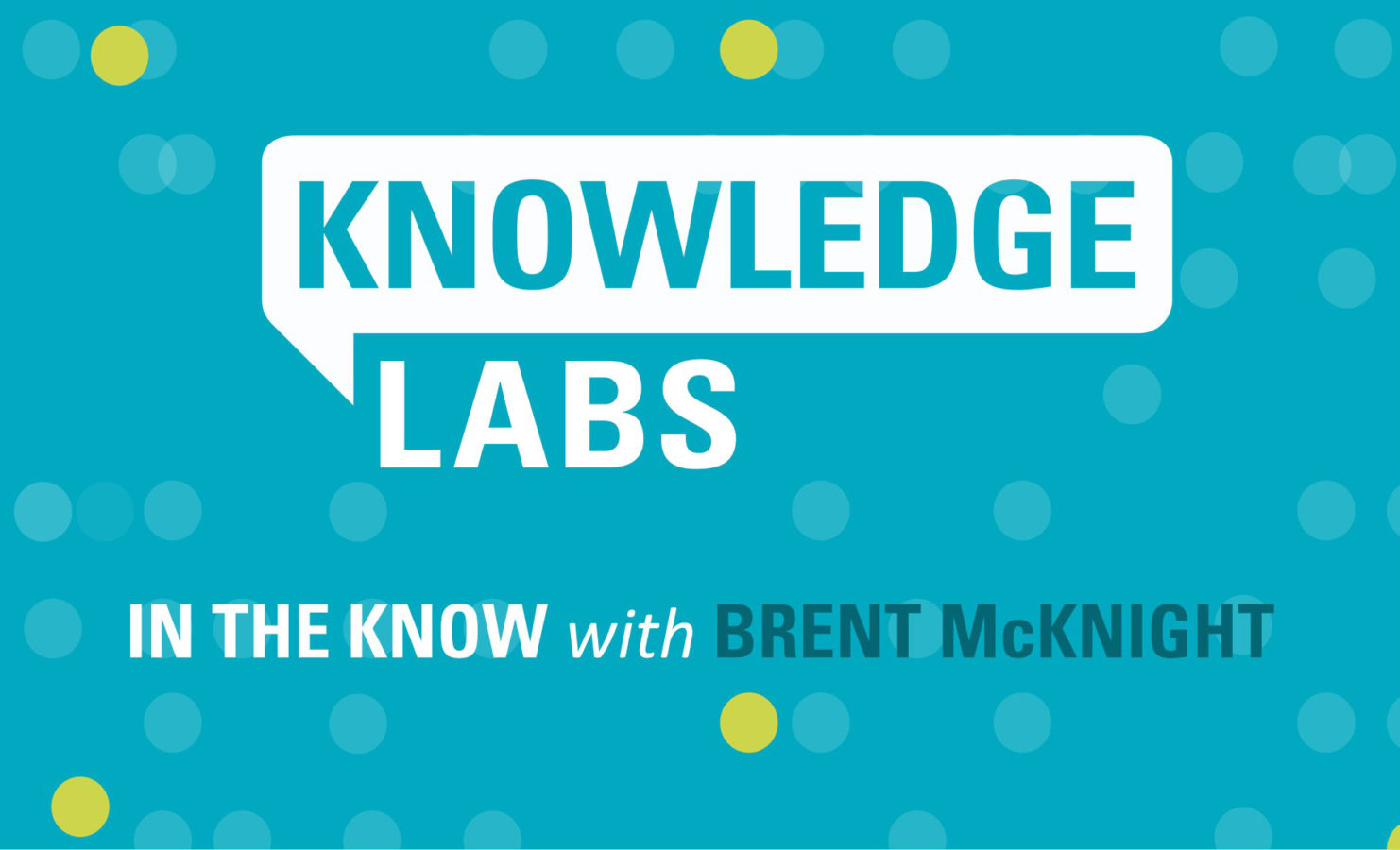 In the Know with Brent McKnight