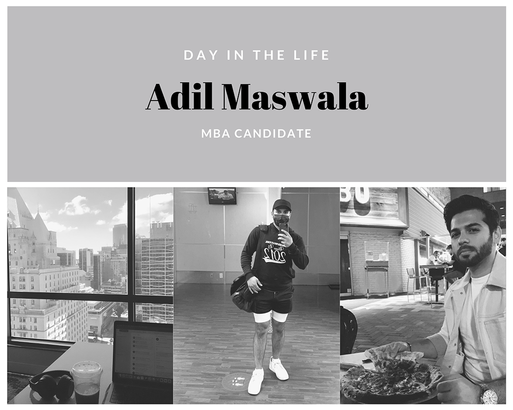 Adil Maswala, MBA Candidate, Day in the Life