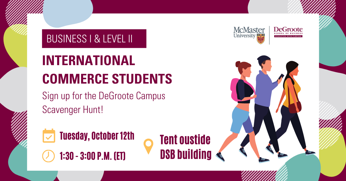 International Students – Sign up for the DeGroote Campus Scavenger Hunt   October 12